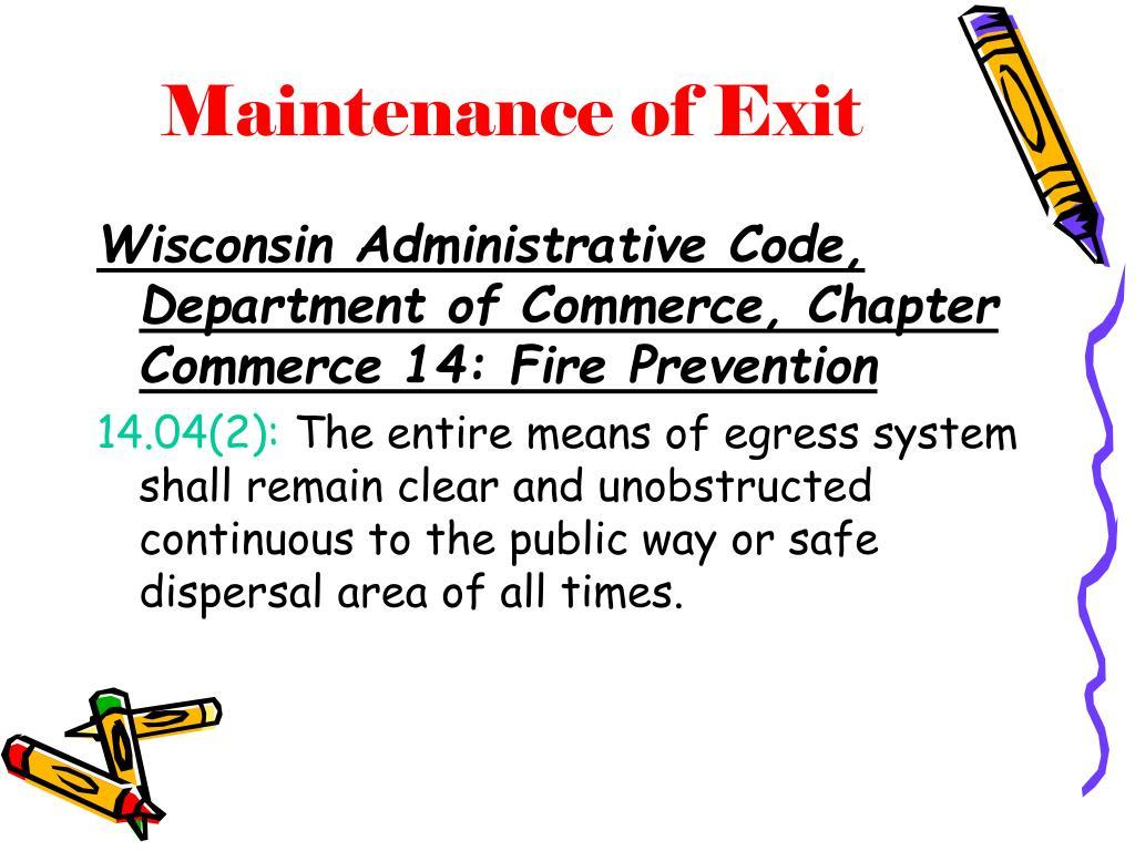 Maintenance of Exit