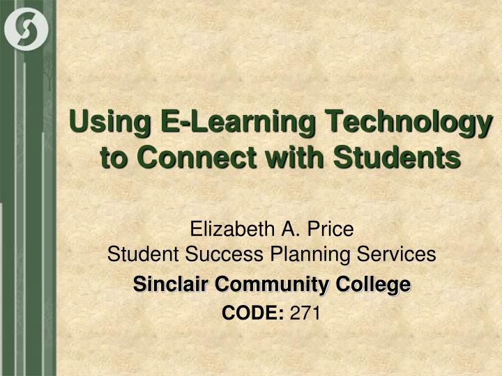Using e learning technology to connect with students