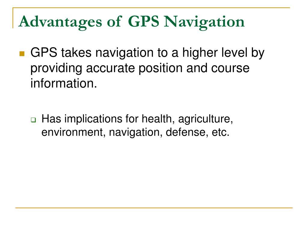 Advantages of GPS Navigation