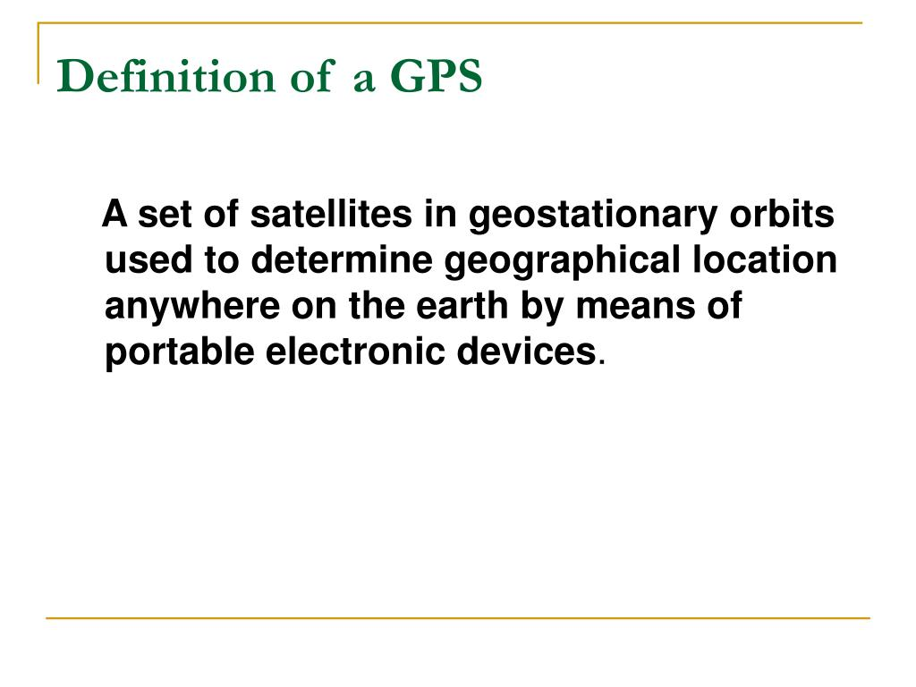 Definition of a GPS