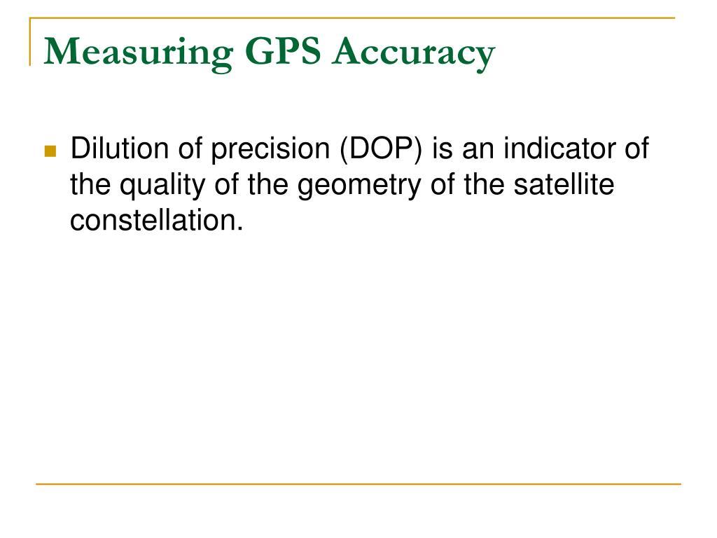 Measuring GPS Accuracy