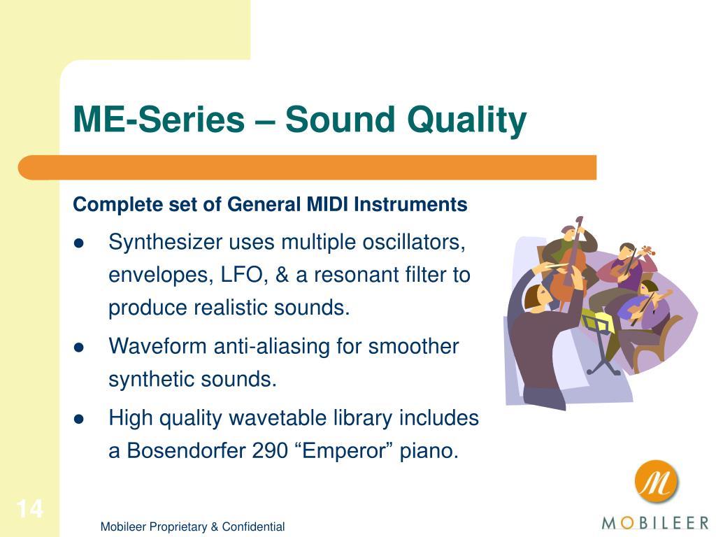 ME-Series – Sound Quality