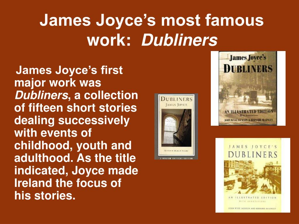 James Joyce's first major work was