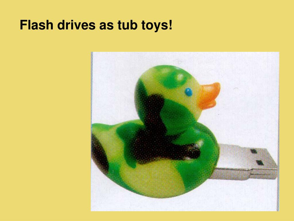 Flash drives as tub toys!