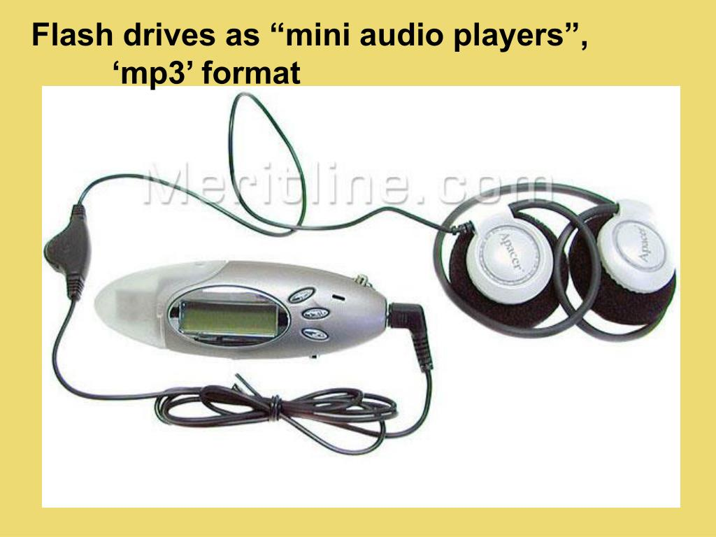 "Flash drives as ""mini audio players"","