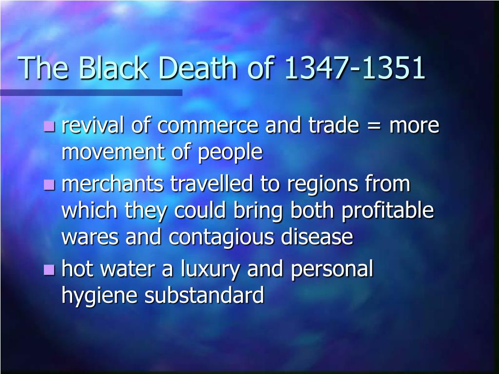 The Black Death of 1347-1351