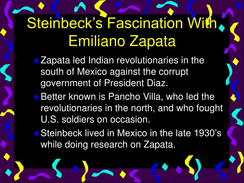 Steinbeck's Fascination With Emiliano Zapata