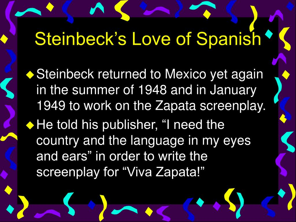 Steinbeck's Love of Spanish