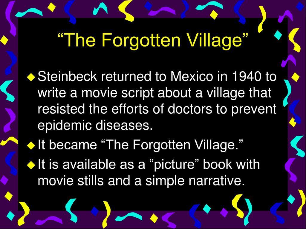 """""""The Forgotten Village"""""""