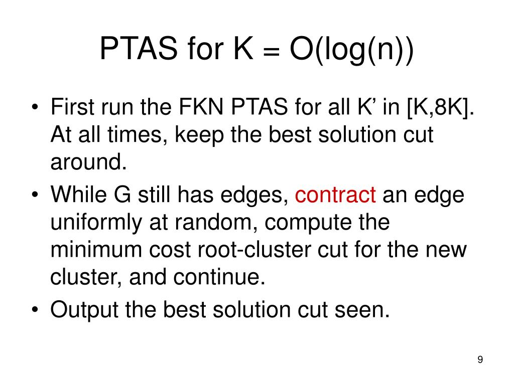 PTAS for K = O(log(n))