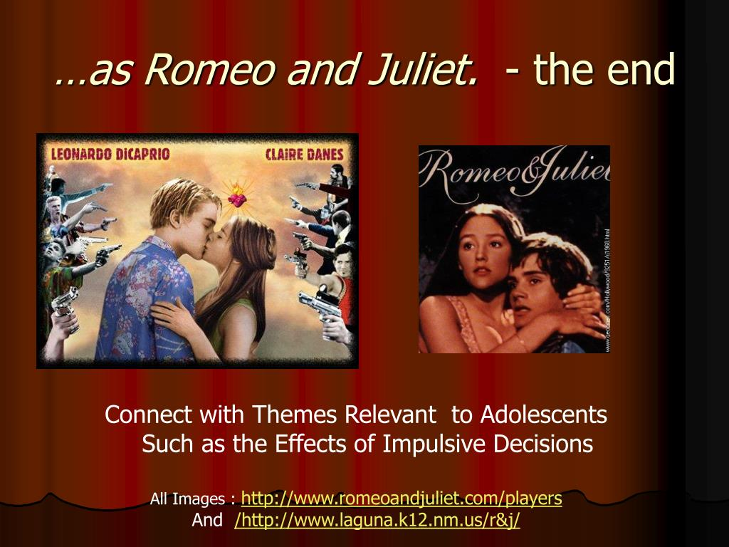 …as Romeo and Juliet.