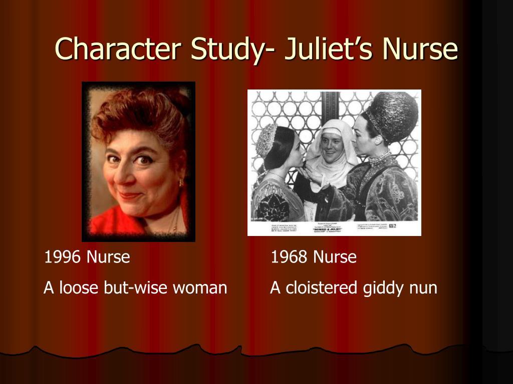 Character Study- Juliet's Nurse