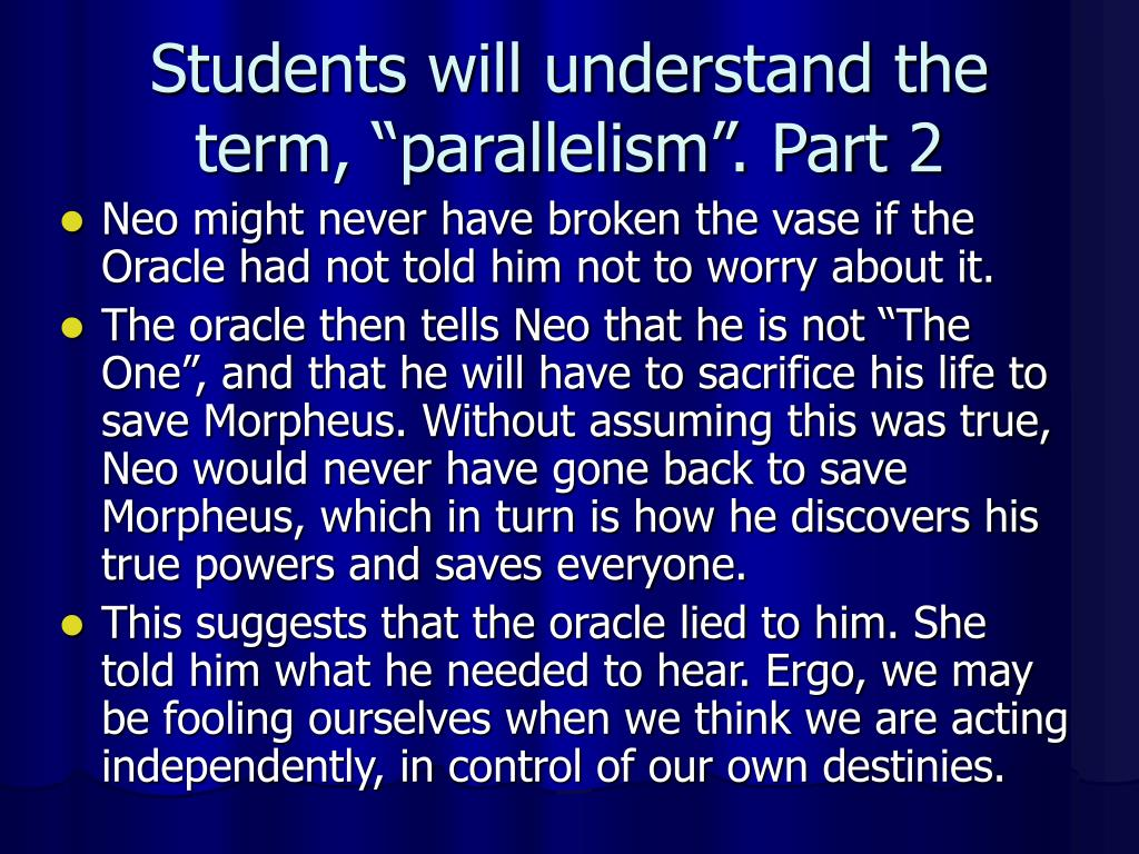 "Students will understand the term, ""parallelism"". Part 2"