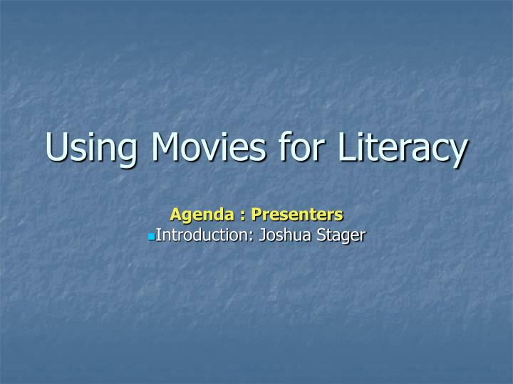 Using movies for literacy2