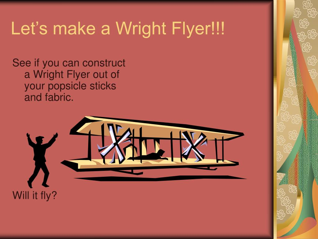 Let's make a Wright Flyer!!!