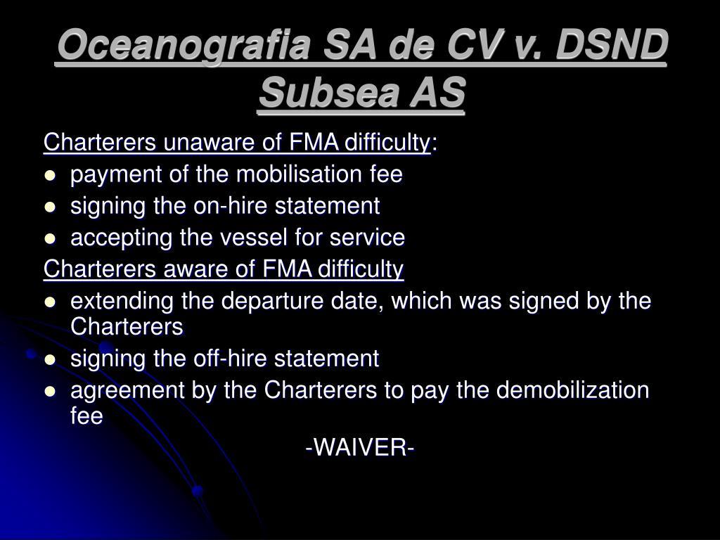 Oceanografia SA de CV v. DSND Subsea AS
