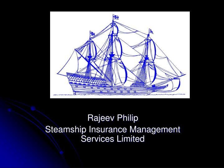 Rajeev philip steamship insurance management services limited l.jpg