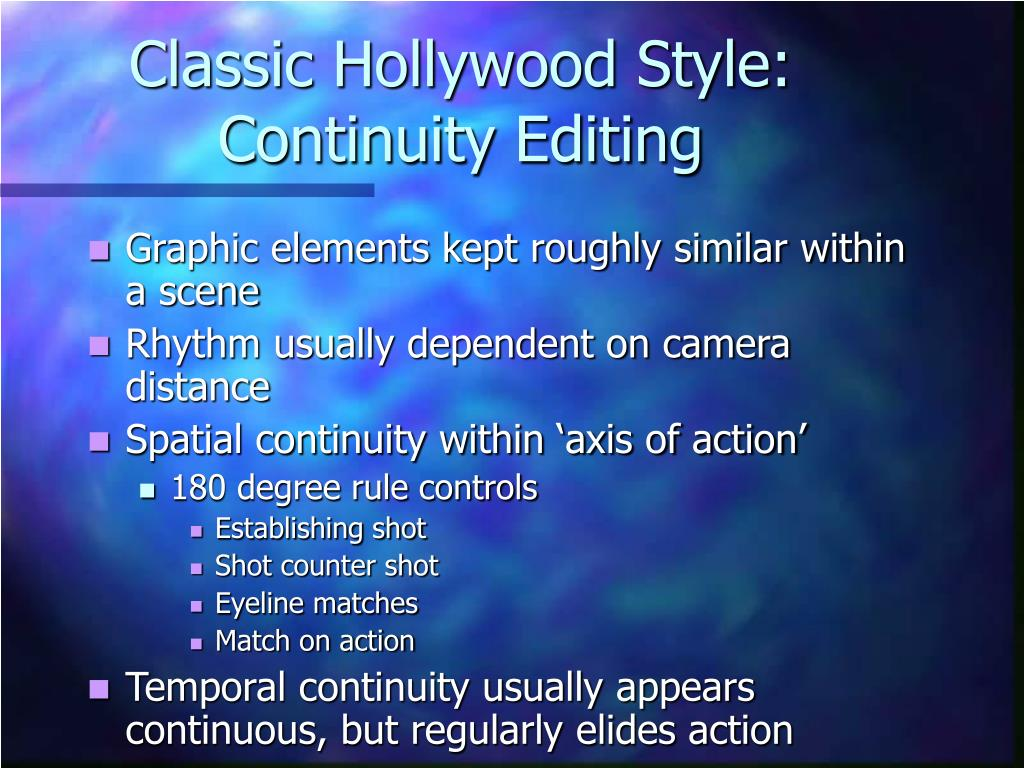 Classic Hollywood Style: Continuity Editing