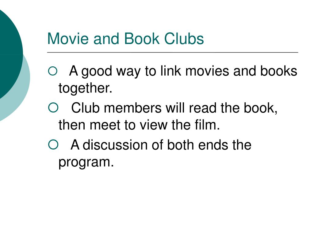 Movie and Book Clubs