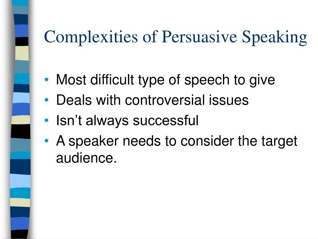Complexities of Persuasive Speaking