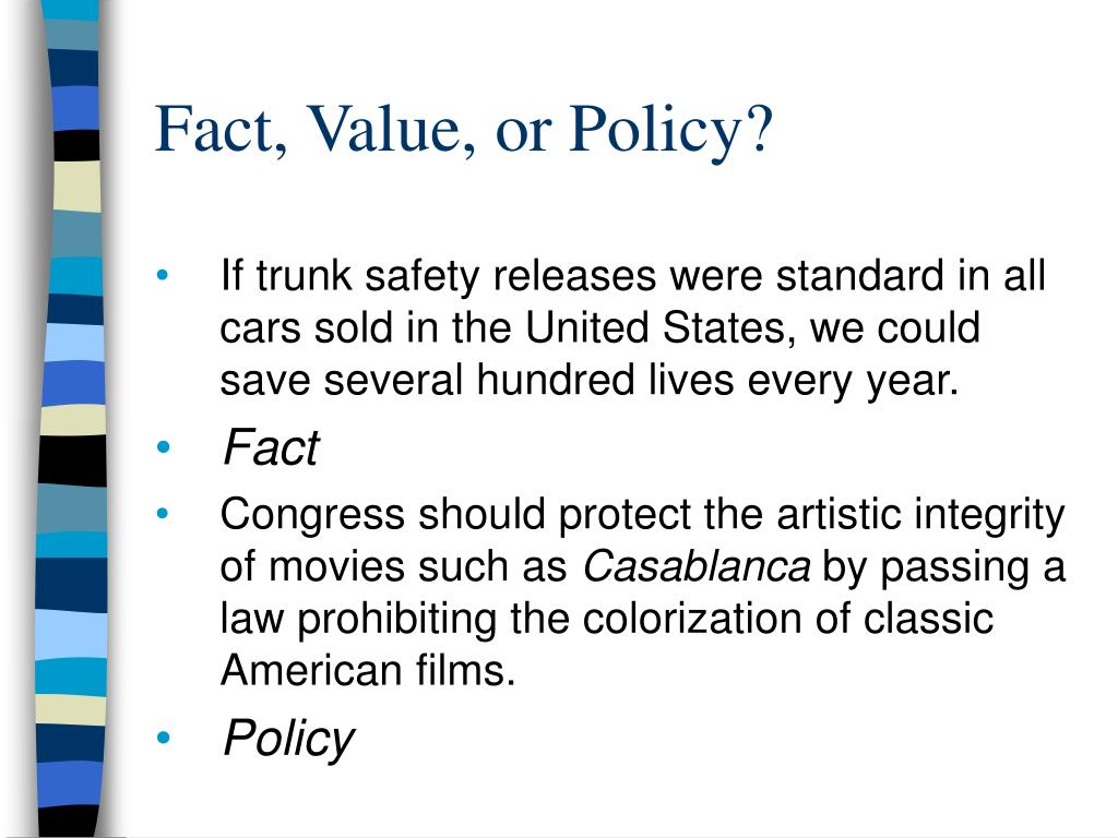 Fact, Value, or Policy?