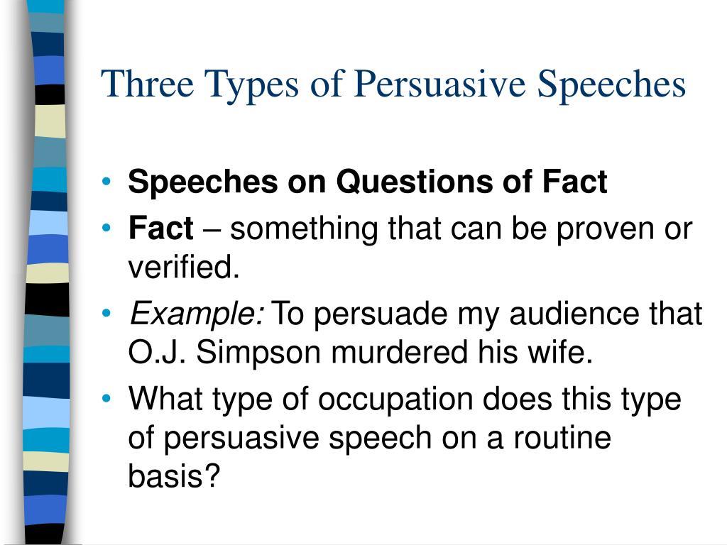 Three Types of Persuasive Speeches