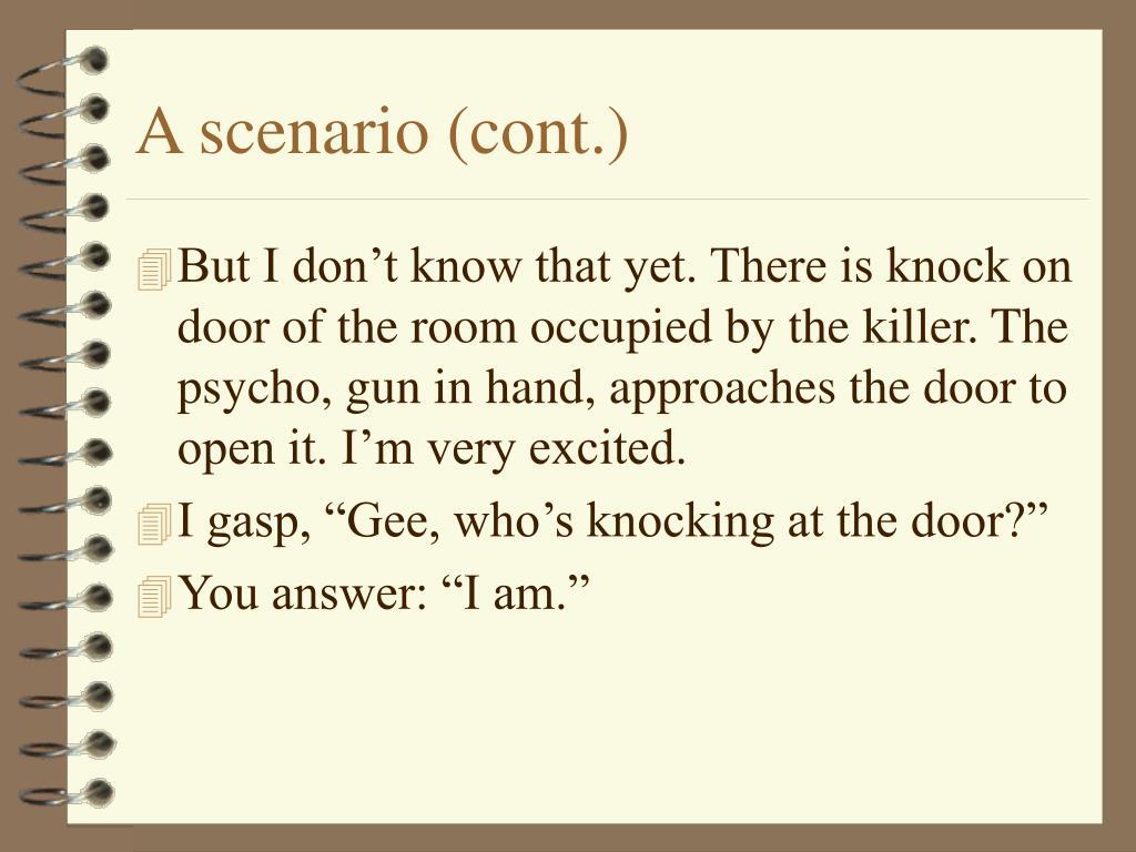 A scenario (cont.)