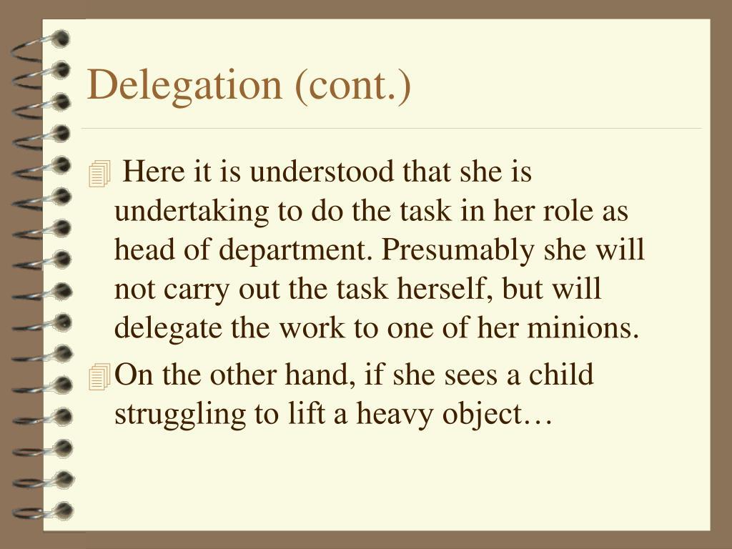 Delegation (cont.)