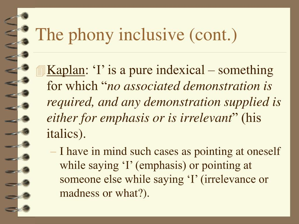 The phony inclusive (cont.)
