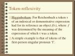 token reflexivity