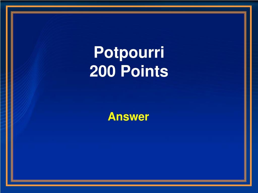 Potpourri