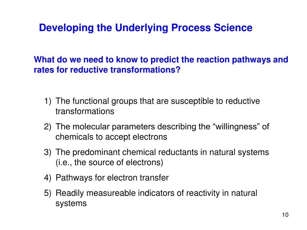 Developing the Underlying Process Science
