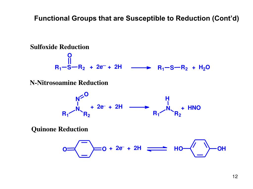 Functional Groups that are Susceptible to Reduction (Cont'd)