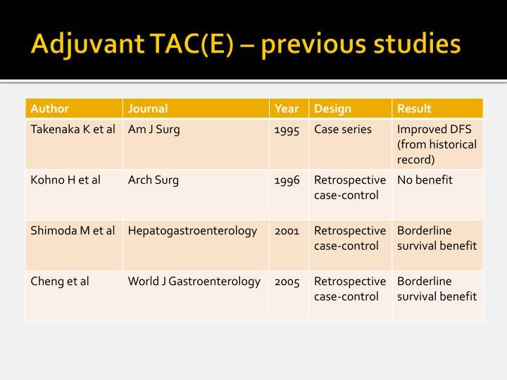 Adjuvant TAC(E) – previous studies