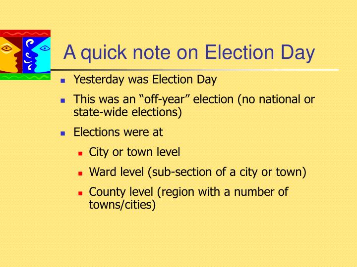A quick note on election day