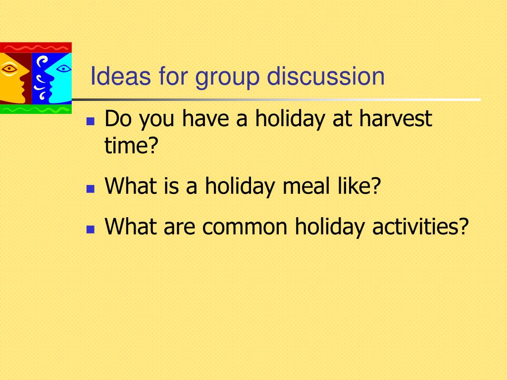 Ideas for group discussion