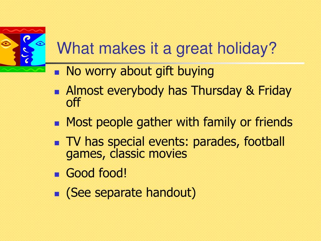 What makes it a great holiday?