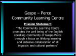 gaspe perce community learning centre