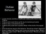 outlaw behavior