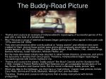 the buddy road picture