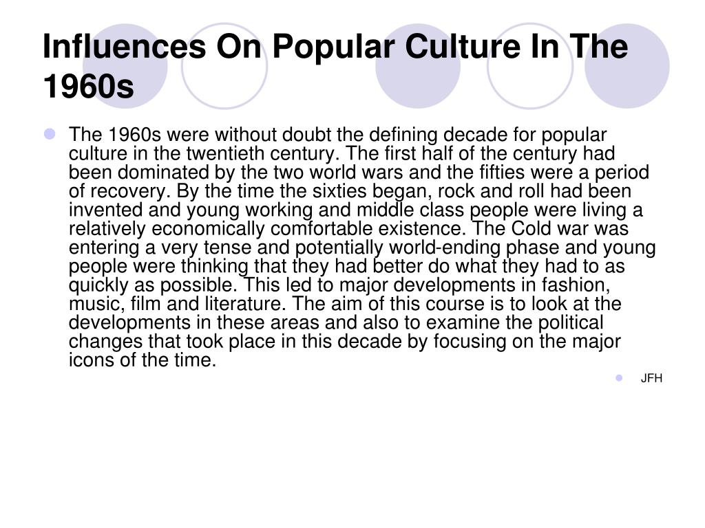 Influences On Popular Culture In The 1960s
