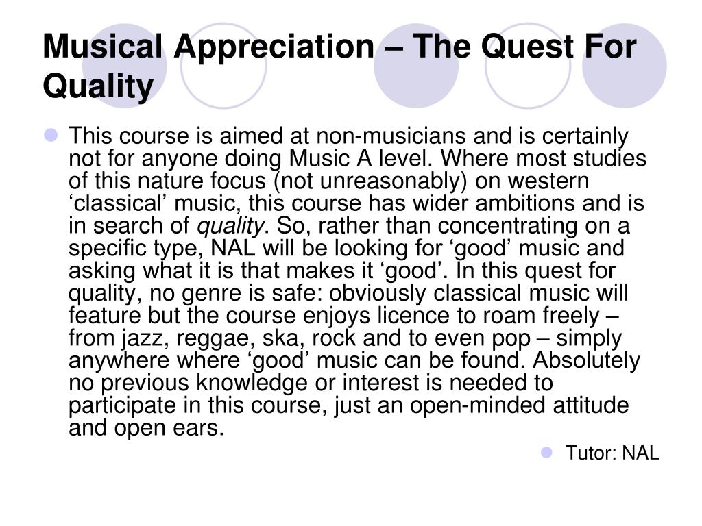 Musical Appreciation – The Quest For Quality
