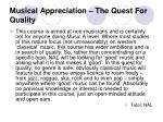 musical appreciation the quest for quality
