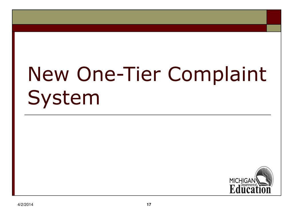 New One-Tier Complaint System