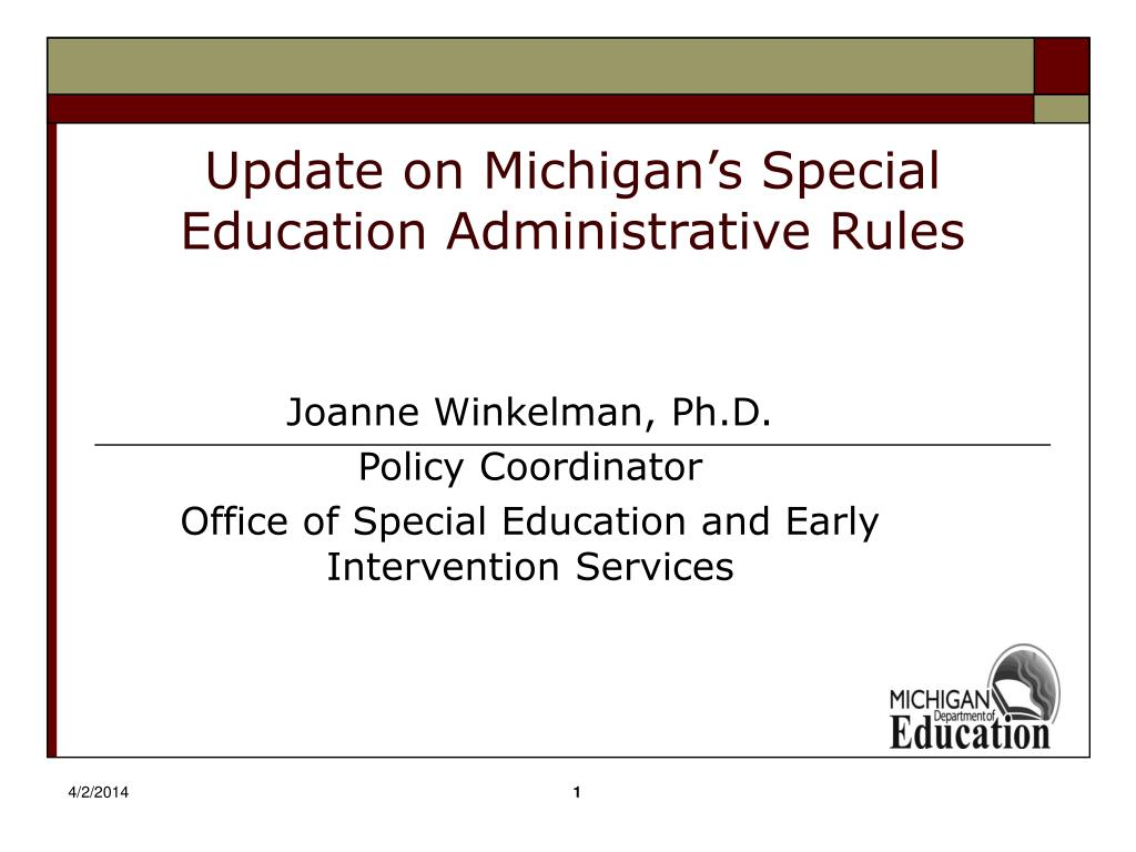 Update on Michigan's Special Education Administrative Rules