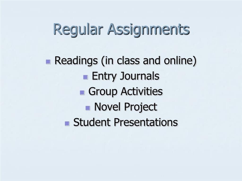 Regular Assignments