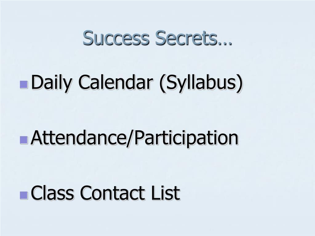 Success Secrets…