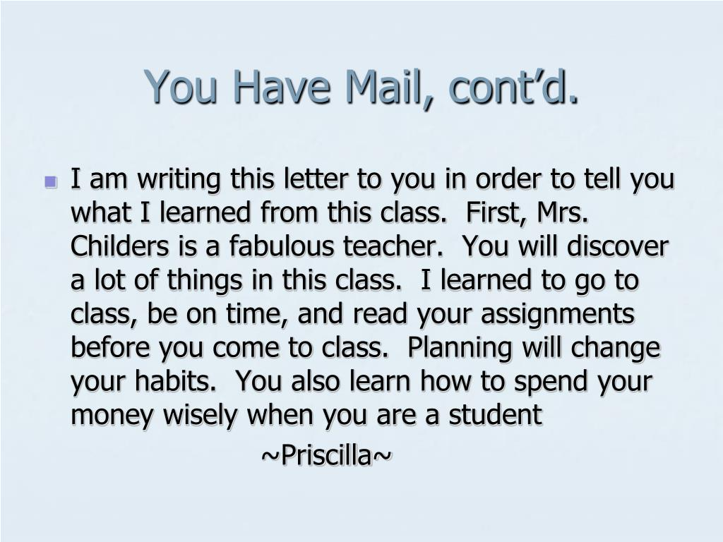 You Have Mail, cont'd.