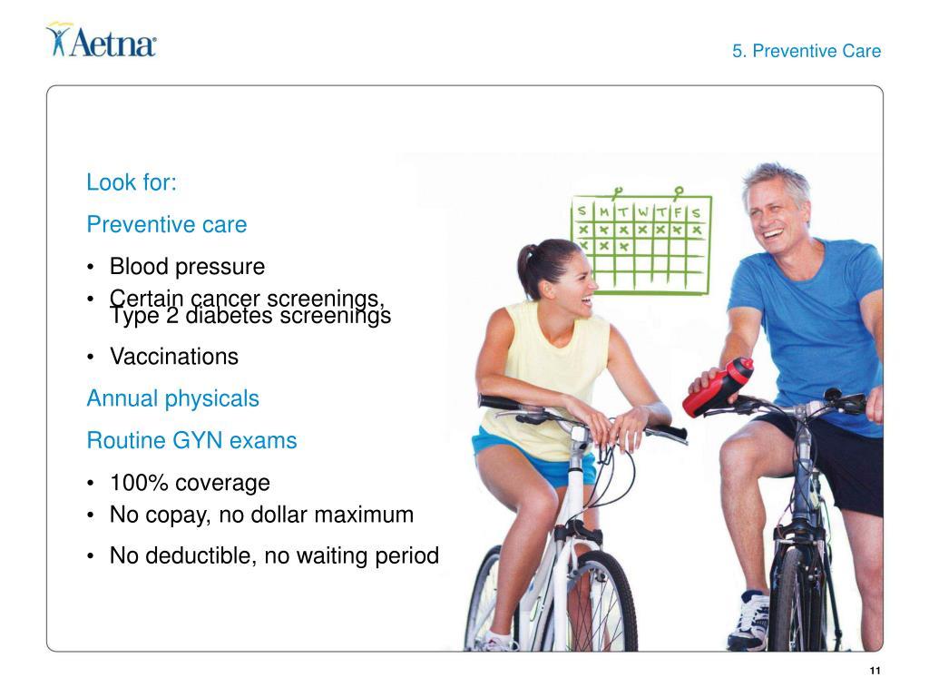 5. Preventive Care