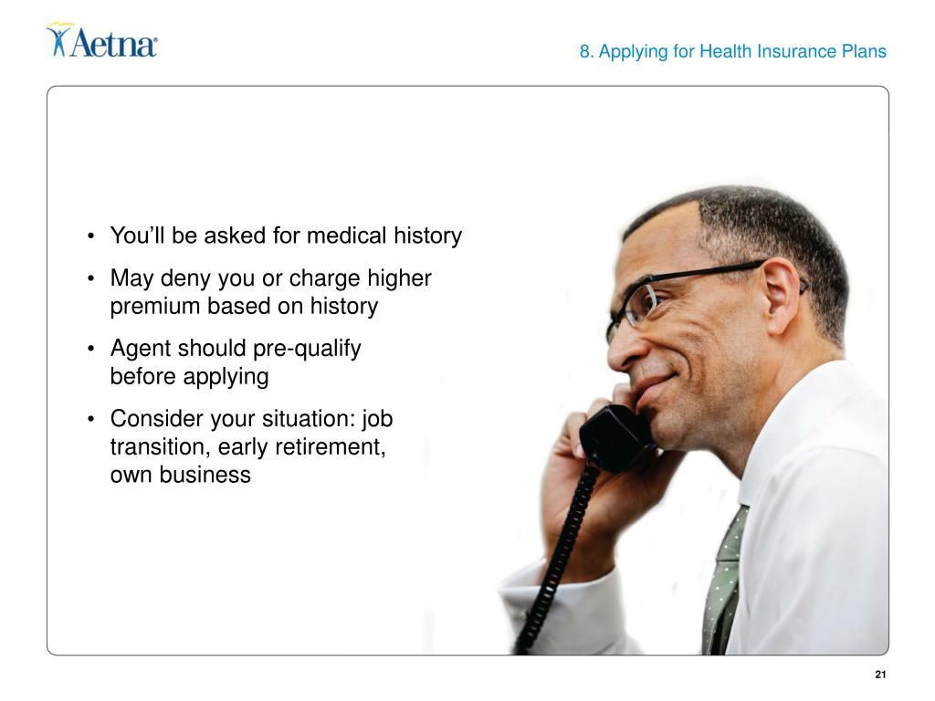 8. Applying for Health Insurance Plans